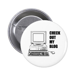 Check Out My Blog! Funny 2 Inch Round Button