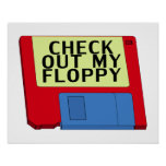 Check Out My Floppy Print