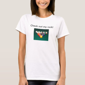 Check out my rack! T-Shirt