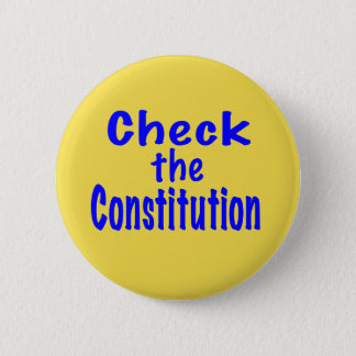 Check the Constitution 2 Inch Round Button