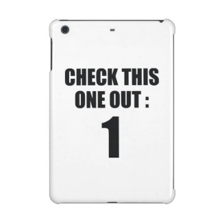 Check This One Out iPad Mini Retina Cases