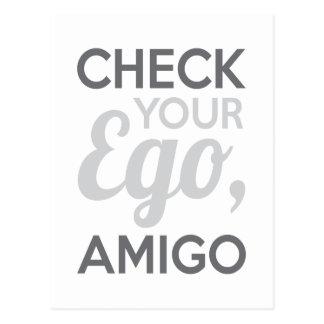 Check Your Ego Amigo Postcard
