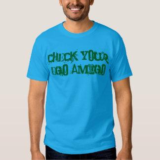 """""""Check Your Ego Amigo"""" t-shirt"""
