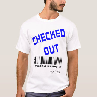 Checked Out T-Shirt