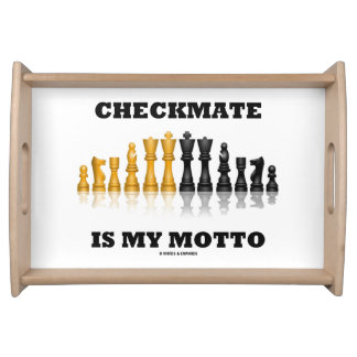 Checkmate Is My Motto Reflective Chess Set Serving Tray
