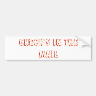 Check's in the mail bumper sticker