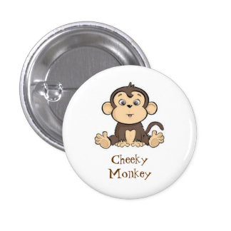Cheeky Monkey badge 1 Inch Round Button