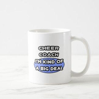 Cheer Coach ... Kind of a Big Deal Coffee Mug