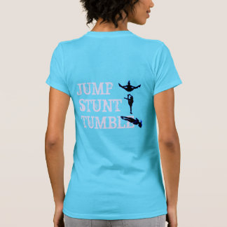 Cheer Jump, Stunt, Tumble T-shirt