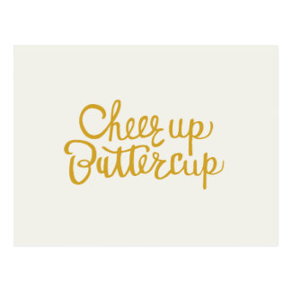 Cheer Up Buttercup Hand Lettered Greeting Card