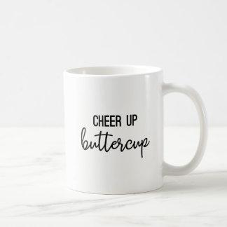 Cheer Up Buttercup Mug