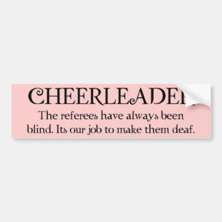 Cheerleader (refs) bumper sticker