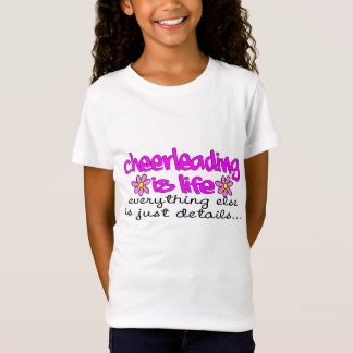 CHEERLEADING IS LIFE T-Shirt