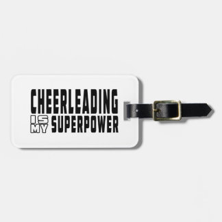 Cheerleading is my superpower luggage tag