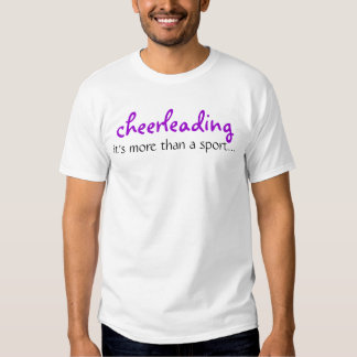 cheerleading, it's more than a sport... shirts