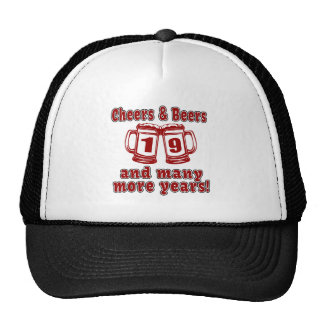 Cheers And Beers 19 Years Trucker Hat