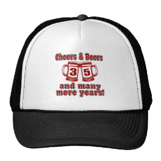 Cheers And Beers 35 Years Trucker Hat