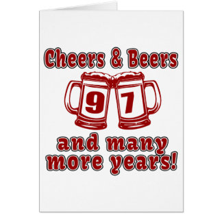 Cheers And Beers 97 Birthday Designs Card