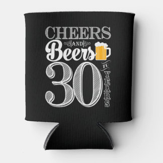 Cheers and Beers to 30 Years Can Cooler