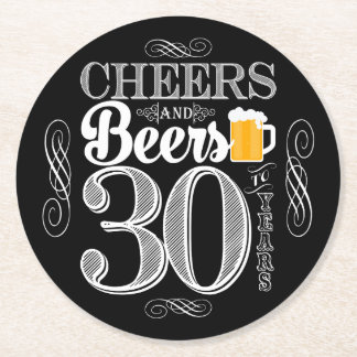 Cheers and Beers to 30 Years Drink Coasters