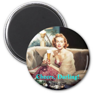 Cheers, Darling! 2 Inch Round Magnet