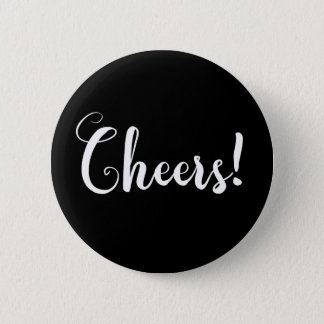 Cheers Fancy Typography 2 Inch Round Button
