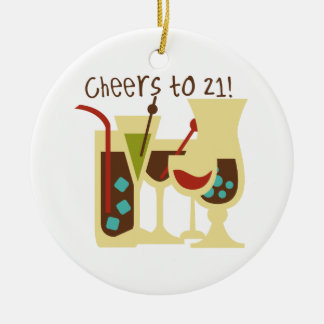 Cheers to 21 Birthday Ceramic Ornament