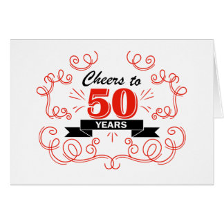 Cheers to 50 years card