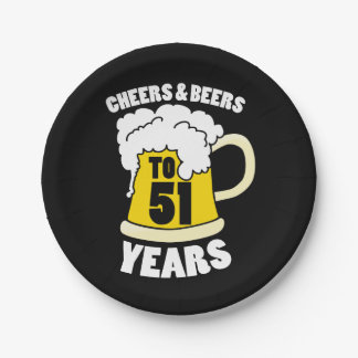 Cheers to 51 years 7 inch paper plate