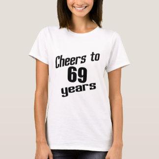 Cheers to 69 years T-Shirt