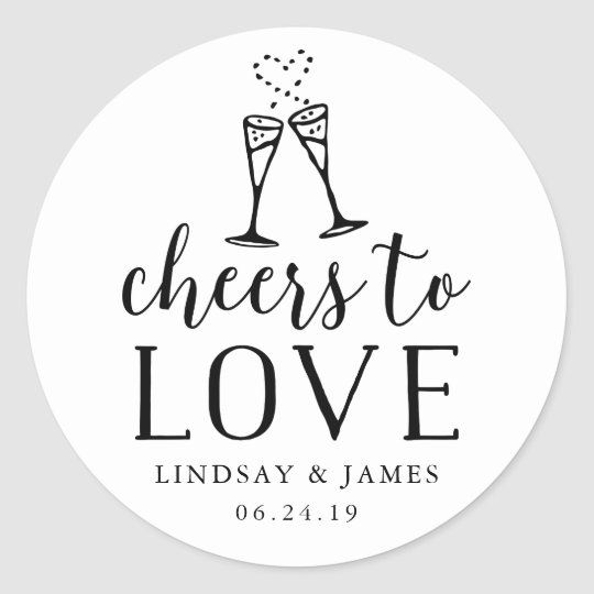 Cheers to Love Wedding Favour Classic Round Sticker
