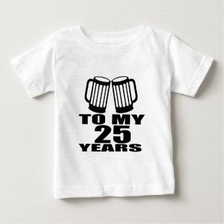 Cheers To My 25 Years Birthday Baby T-Shirt