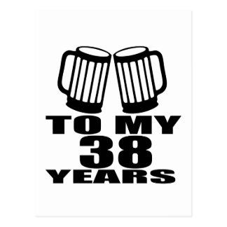 Cheers To My 38 Years Birthday Designs Postcard