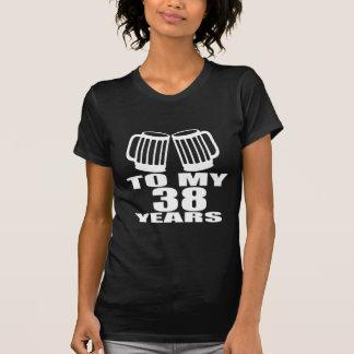 Cheers To My 38 Years Birthday Designs T-Shirt