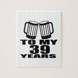 Cheers To My 39 Years Birthday Designs Jigsaw Puzzle