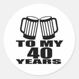 Cheers To My 40 Years Birthday Designs Classic Round Sticker