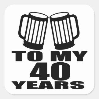 Cheers To My 40 Years Birthday Designs Square Sticker