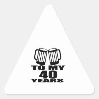 Cheers To My 40 Years Birthday Designs Triangle Sticker