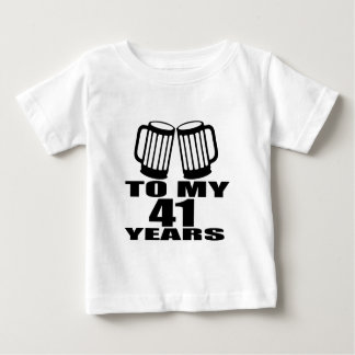 Cheers To My 41 Years Birthday Designs Baby T-Shirt