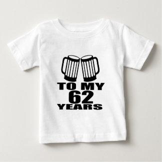 Cheers To My 62 Years Birthday Baby T-Shirt