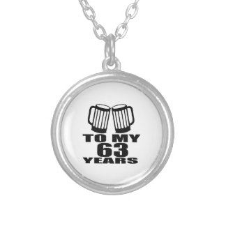 Cheers To My 63 Years Birthday Silver Plated Necklace
