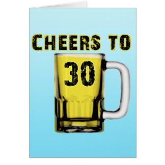 Cheers to Thirty . Birthday Card