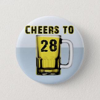 Cheers to Twenty Eight. Birthday 2 Inch Round Button