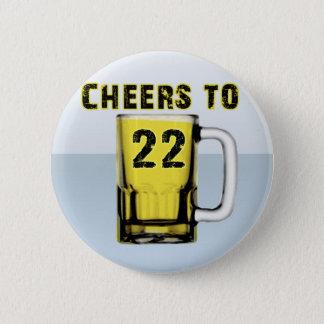 Cheers to Twenty Two. Birthday 2 Inch Round Button