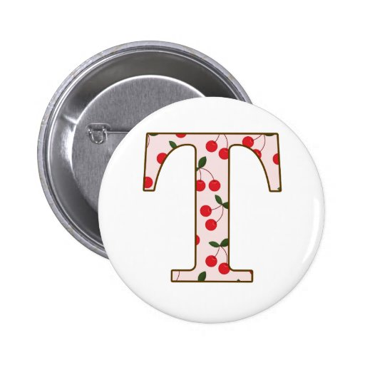 Cheery Cherry T Pinback Buttons
