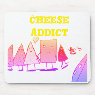 Cheese Addict Mouse Pad