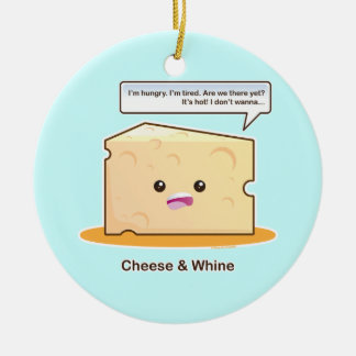 Cheese and Whine Round Ceramic Ornament