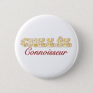 Cheese connoisseur 2 inch round button