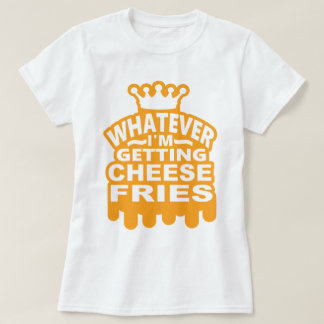 Cheese Fries T-Shirt