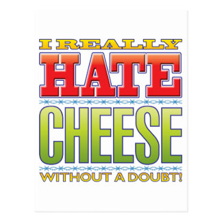 Cheese Hate Postcard